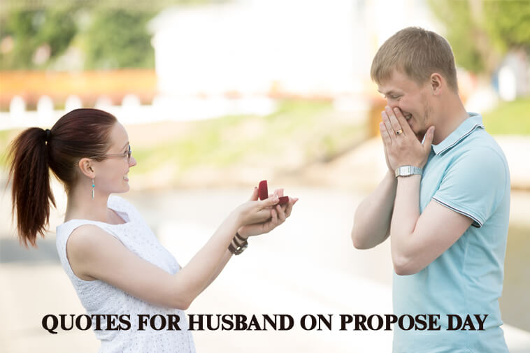 quotes for husband on propose day in mlq